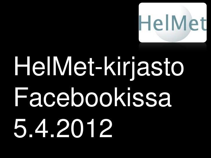 HelMet-kirjastoFacebookissa5.4.2012