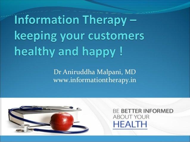 Dr Aniruddha Malpani, MDwww.informationtherapy.in