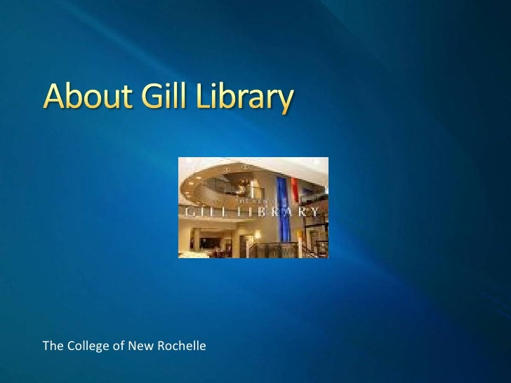 Help About Gill Library