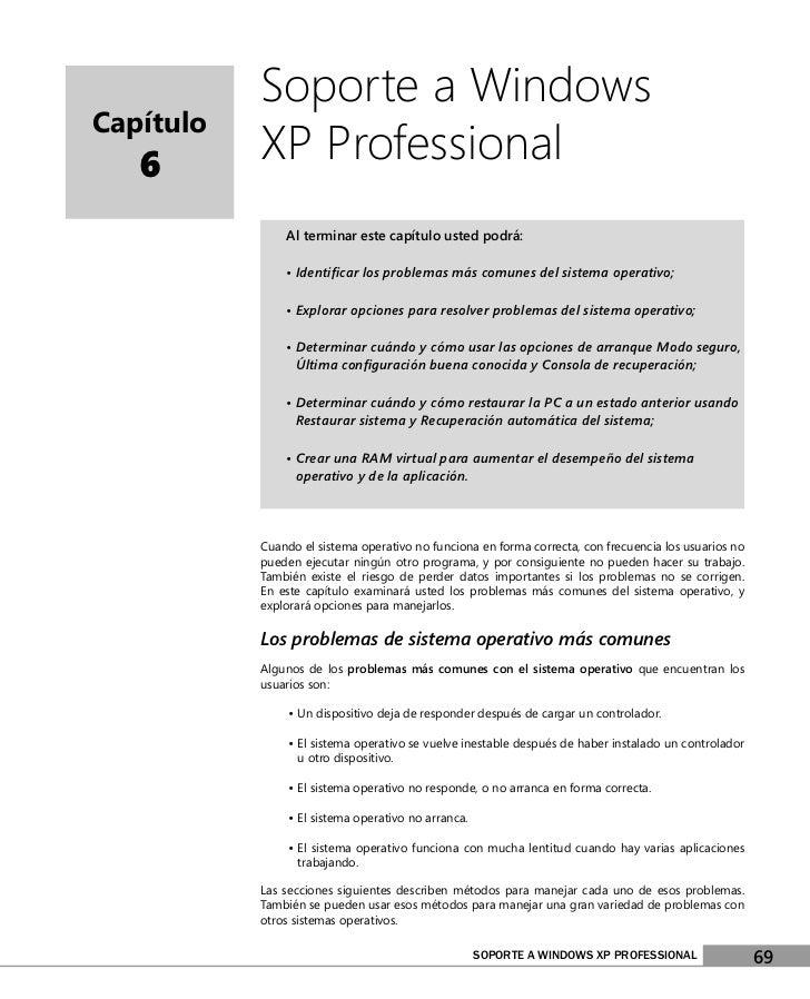Soporte a WindowsCapítulo   6       XP Professional               Al terminar este capítulo usted podrá:               • I...