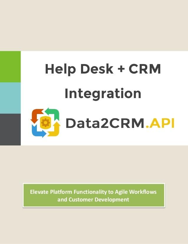 Help Desk CRM Integration: Advance Customer Service