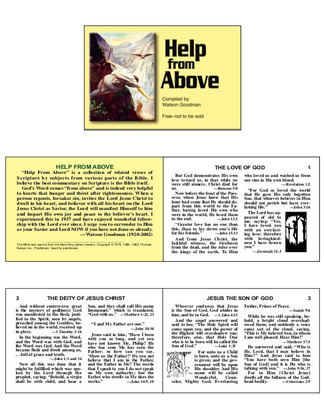 """HELP FROM ABOVE""""Help From Above"""" is a collection of related verses ofScripture by subjects from various parts of the Bible..."""