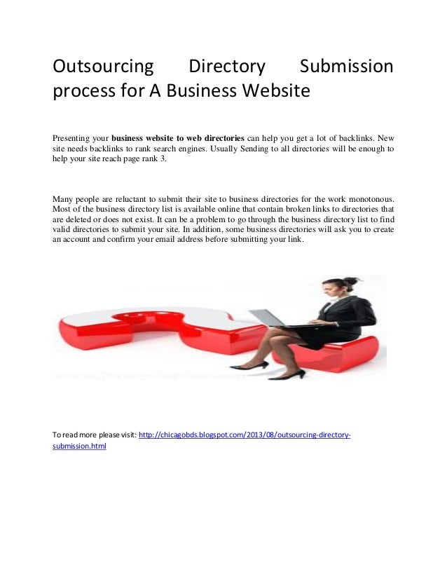 Outsourcing Directory Submission process for A Business Website Presenting your business website to web directories can he...
