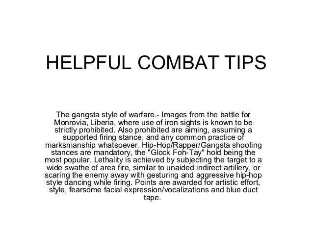HELPFUL COMBAT TIPS    The gangsta style of warfare.- Images from the battle for   Monrovia, Liberia, where use of iron si...