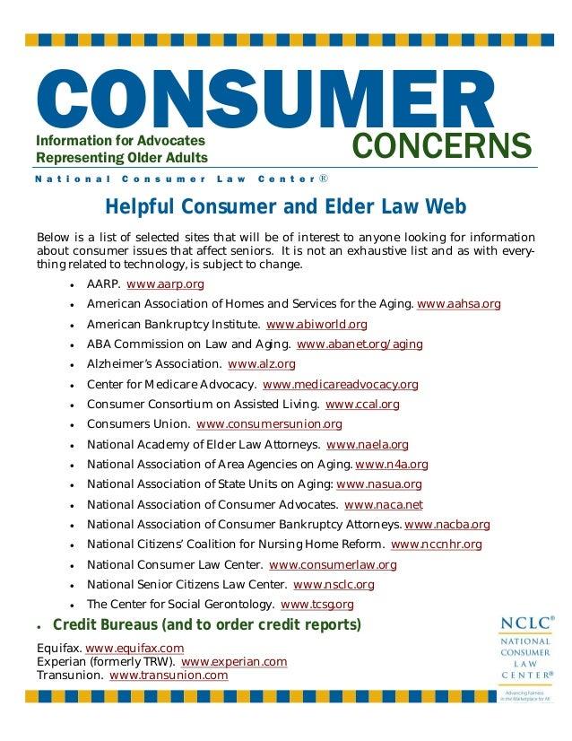 CONSUMER CONCERNS Information for Advocates Representing Older Adults  N a t i o n a l  C o n s u m e r  L a w  C e n t e ...