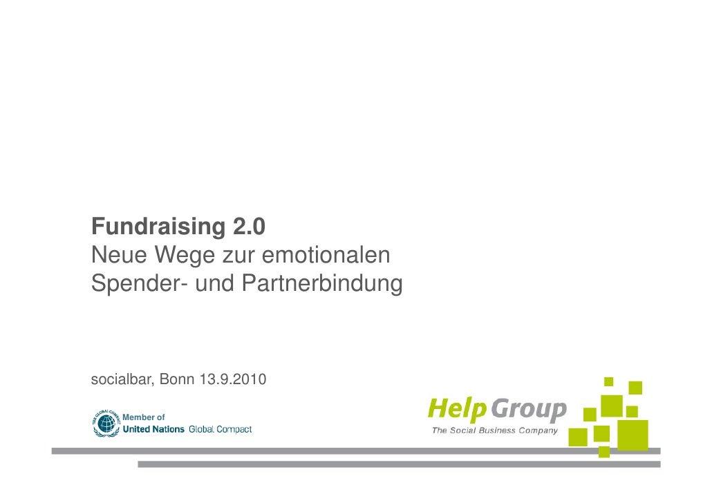 Fundraising 2.0Neue Wege zur emotionalenSpender- und Partnerbindungsocialbar, Bonn 13.9.2010    Member of