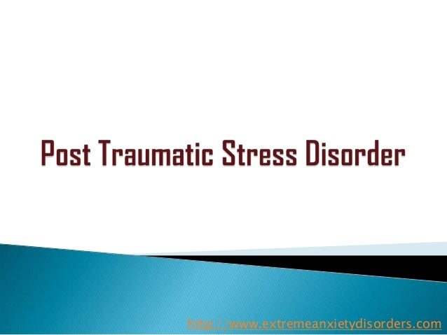 essay post stress traumatic High school level essay: post traumatic stress disorder.