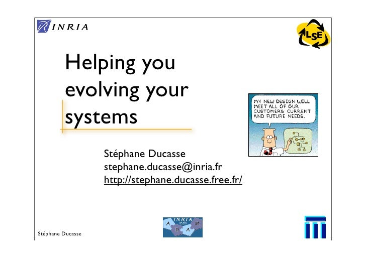 LSE            Helping you          evolving your          systems                    Stéphane Ducasse                    ...