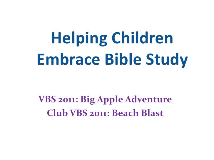 Helping Children Embrace Bible Study