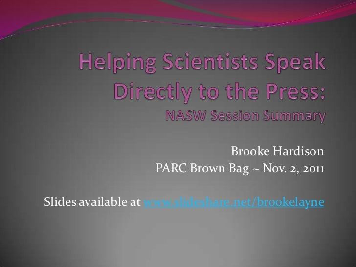 Brooke Hardison                   PARC Brown Bag ~ Nov. 2, 2011Slides available at www.slideshare.net/brookelayne