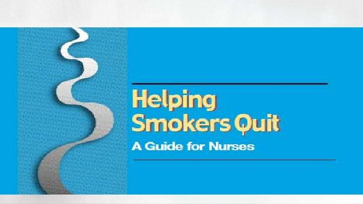 Helping smokers quit a guide for nurses