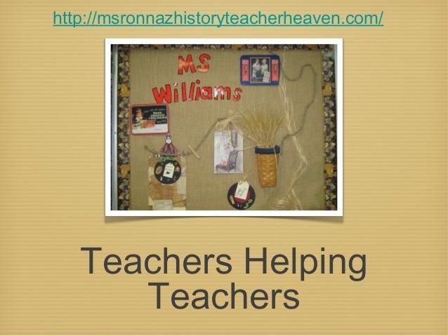 Teachers HelpingTeachershttp://msronnazhistoryteacherheaven.com/