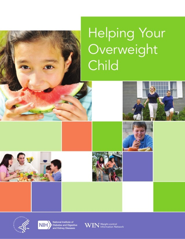 Helping Your Overweight Child 1 Helping Your Overweight Child