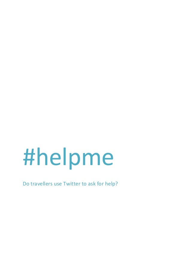 #helpme Do travellers use Twitter to ask for help?