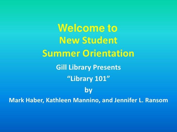 Help New Student Orientation Summer 2009 Final