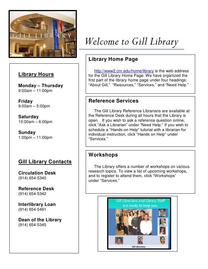 Welcome to Gill Library                          Library Home Page                               http://www2.cnr.edu/home/...