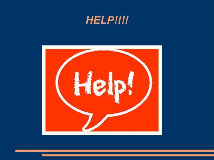 HELP!!!!