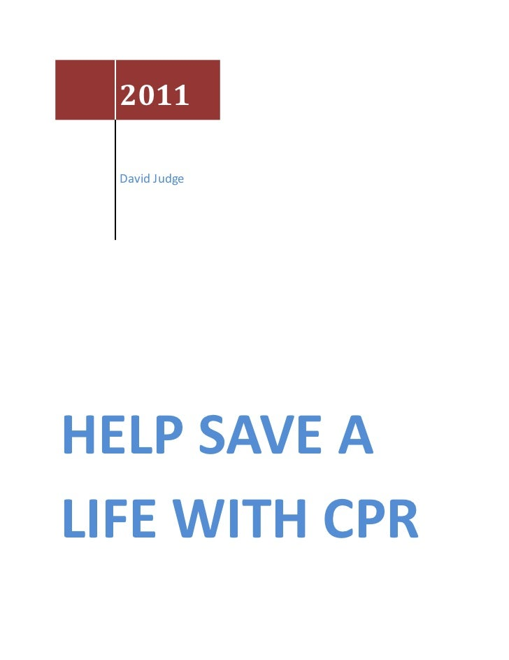 2011  David JudgeHELP SAVE ALIFE WITH CPR