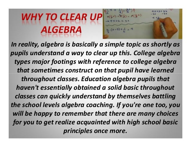 help with college algebra Collegealgebrasolver provides you the best college algebra solver to solve your online college algebra solver homework assignments avail algebra homework help and.