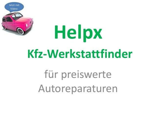 für preiswerte Autoreparaturen Kfz-Werkstattfinder Helpx