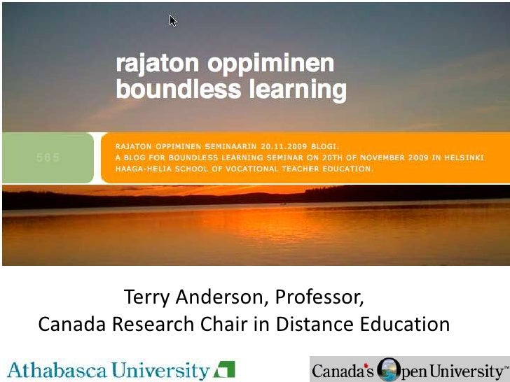 Terry Anderson, Professor,<br />Canada Research Chair in Distance Education<br />