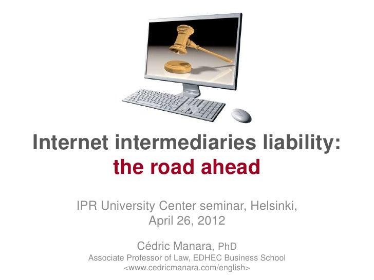 Internet Intermediaries Liability
