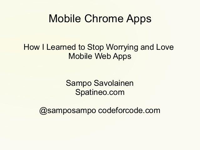 Mobile Chrome Apps