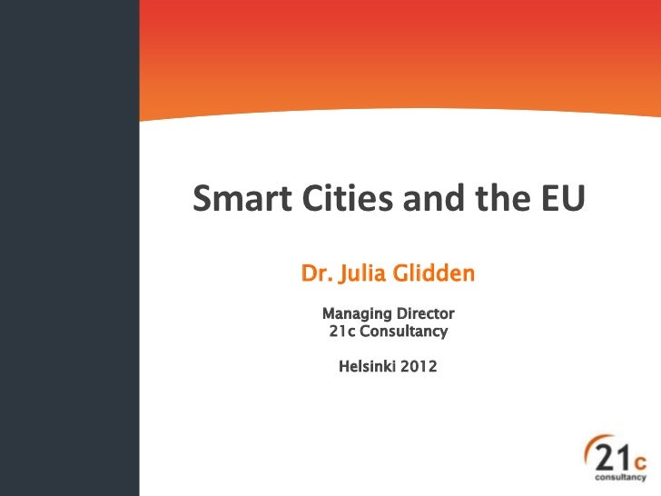 Dr Julia Glidden 'Smart Cities and the EU' Helsinki