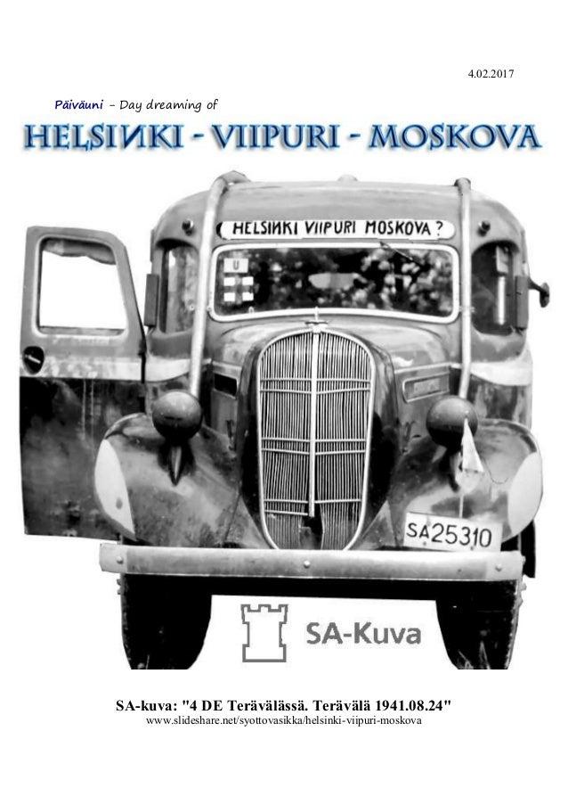 HELSIЍKI - VIIPURI - MOSKOVA