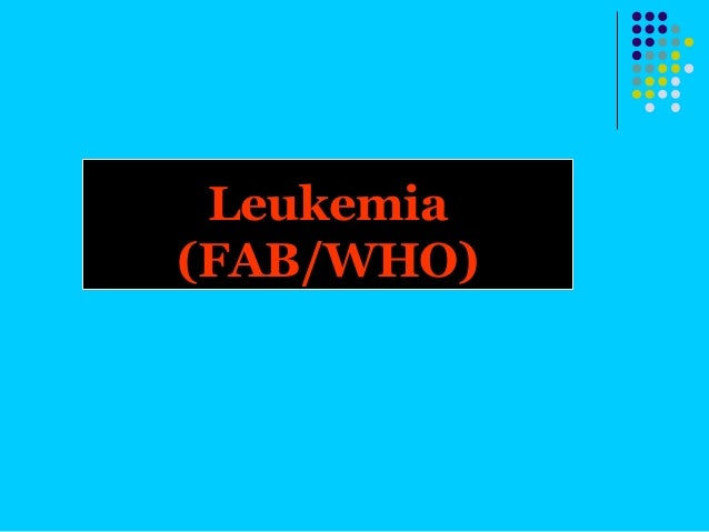 Leukemia(FAB/WHO)