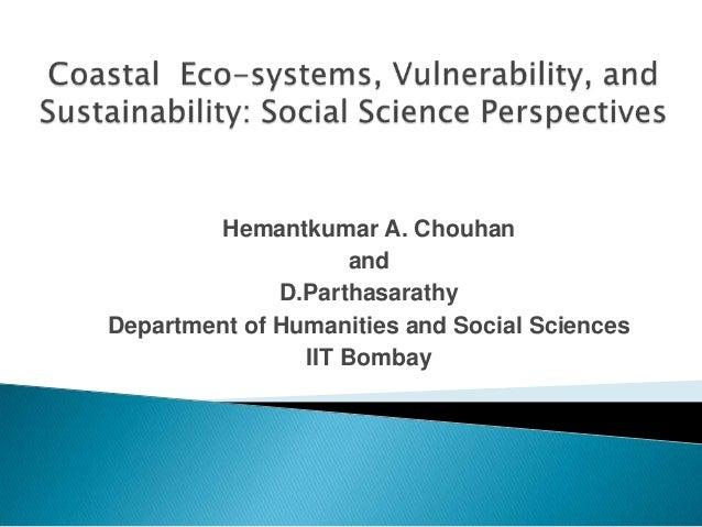 Hemantkumar A. Chouhan and D.Parthasarathy Department of Humanities and Social Sciences IIT Bombay