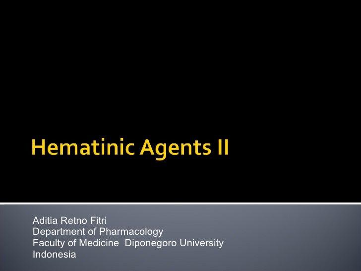 Aditia Retno Fitri Department of Pharmacology Faculty of Medicine  Diponegoro University Indonesia