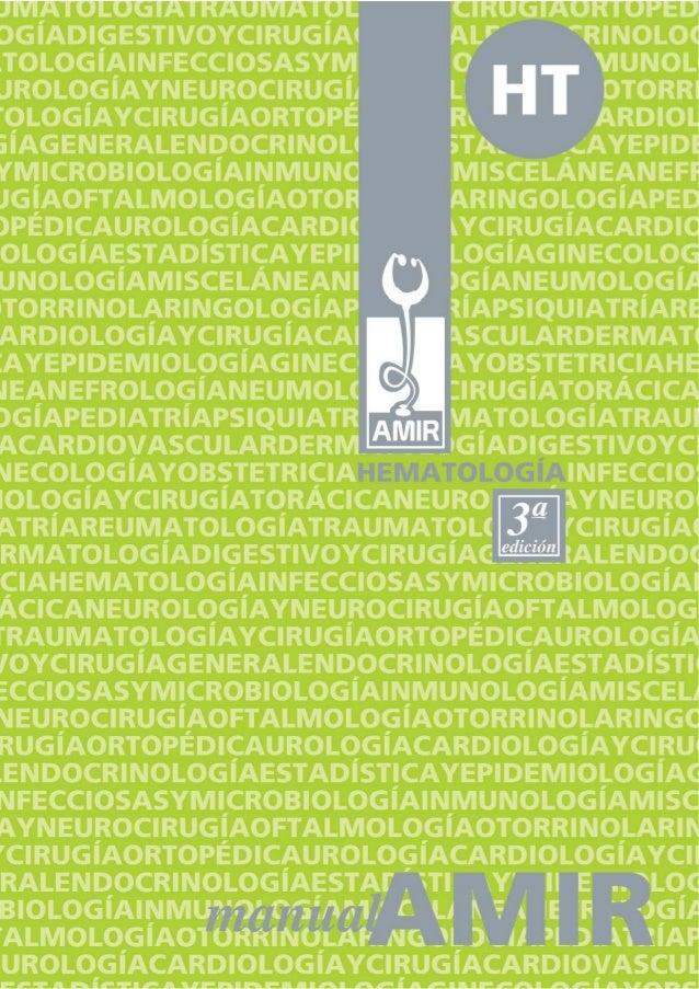 ISBN DE LA OBRA ISBN-13: 978-84-611-2176-2 HEMATOLOGÍA (3ª edición) ISBN-13: 978-84-612-6343-1 DEPÓSITO LEGAL M- 39959-200...