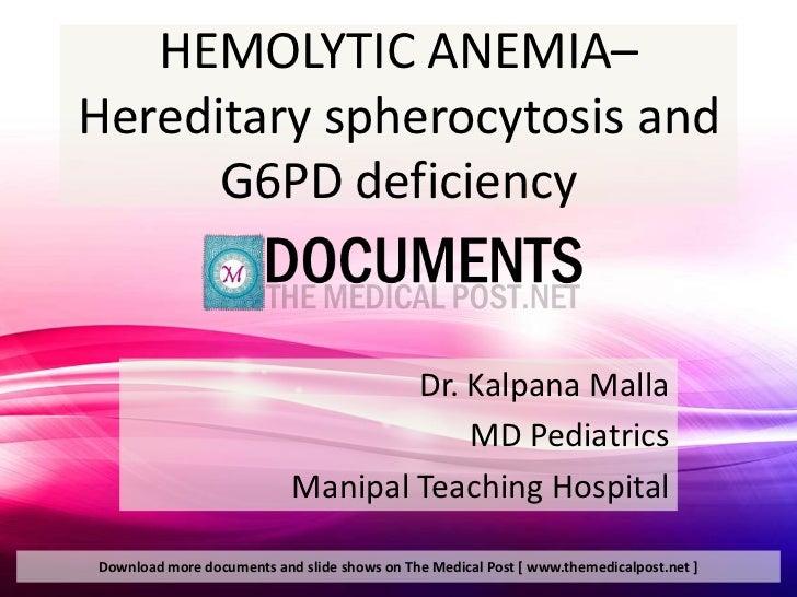 Hemolytic anemia, Hereditary spherocytosis and G6PD deficiency