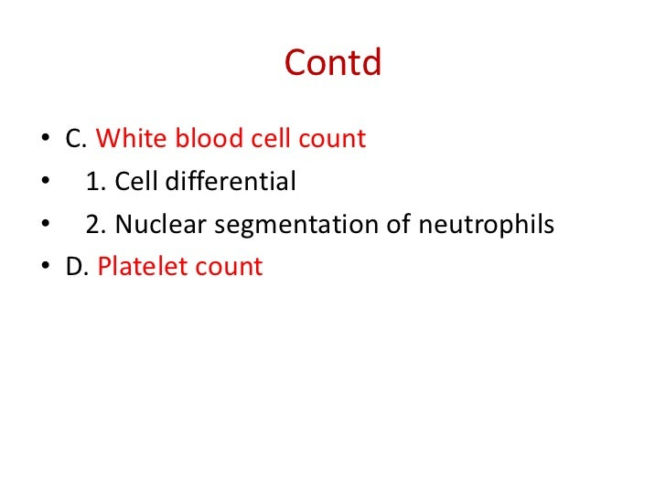 white blood cell differential count The complete blood cell count this section is limited to the differential count and morphology of white blood cells rbc morphology and platelet estimate discus-.