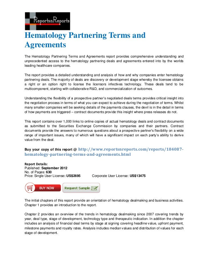 Hematology Partnering Terms andAgreementsThe Hematology Partnering Terms and Agreements report provides comprehensive unde...
