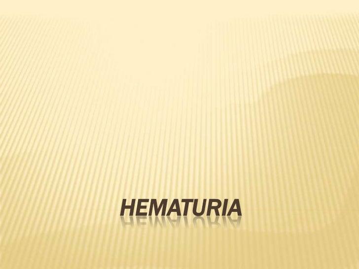 Hematuria casi