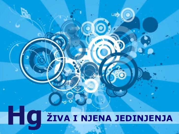 Živa i njena jedinjenja- Milena Nikolić- Milena Andrić
