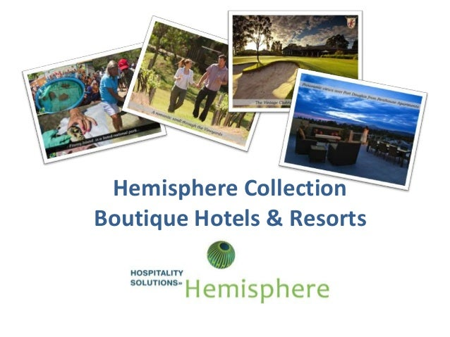 Hemisphere Hotel Collection 2014