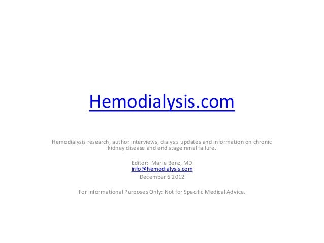 Hemodialysis.comHemodialysis research, author interviews, dialysis updates and information on chronic                     ...