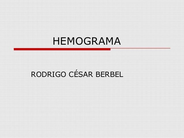HEMOGRAMA RODRIGO CÉSAR BERBEL