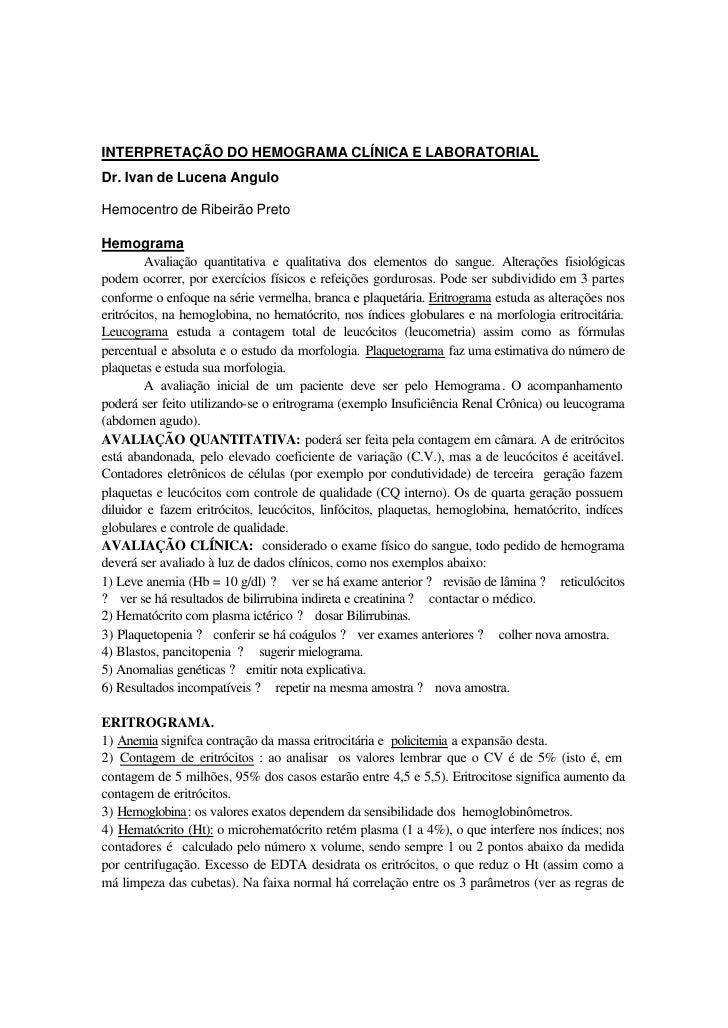 INTERPRETAÇÃO DO HEMOGRAMA CLÍNICA E LABORATORIALDr. Ivan de Lucena AnguloHemocentro de Ribeirão PretoHemograma         Av...