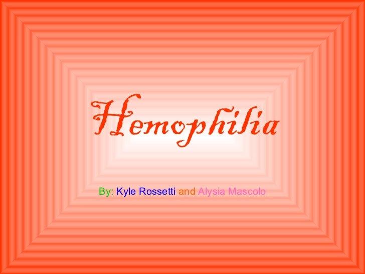 Hemophila pp