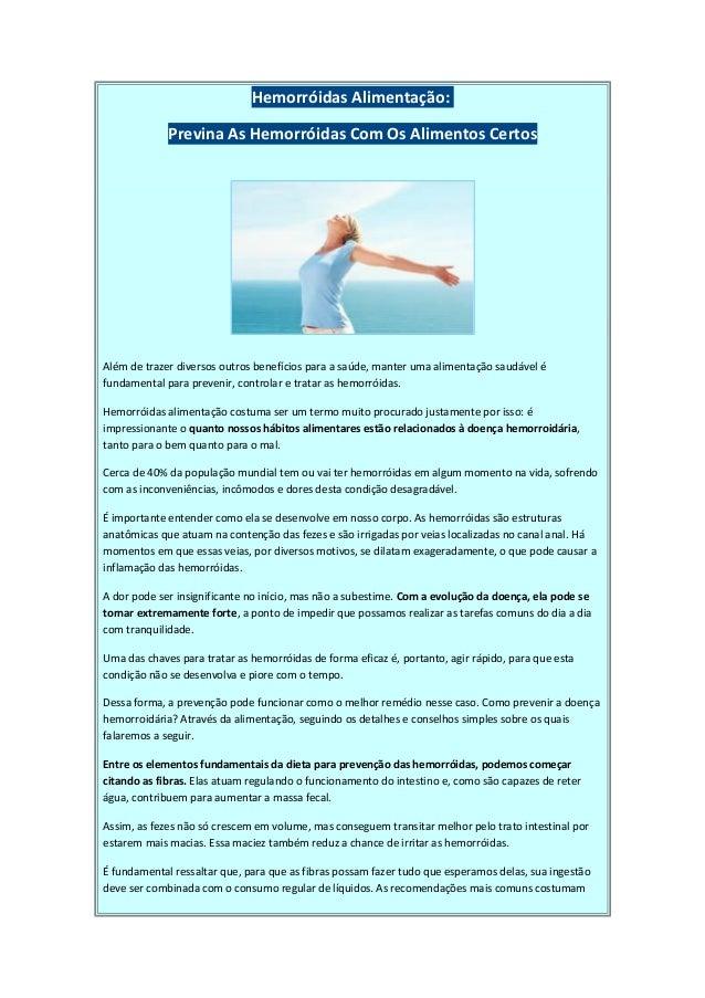 Hemorróidas Alimentação: Previna As Hemorróidas Com Os Alimentos Certos Além de trazer diversos outros benefícios para a s...