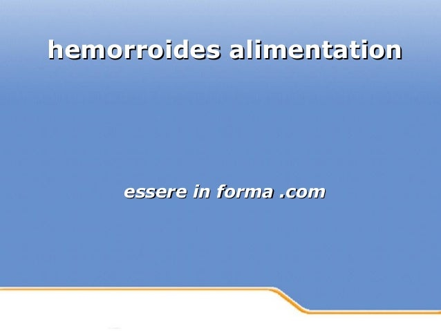 Powerpoint Templates Page 1Powerpoint Templates hemorroides alimentationhemorroides alimentation essere in forma .comesser...