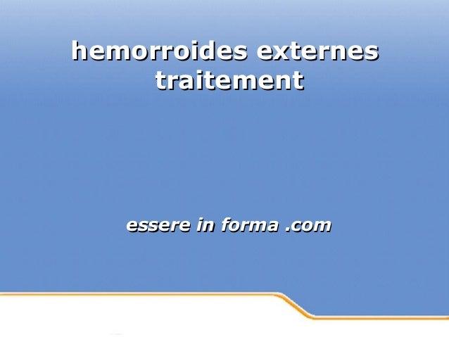 Powerpoint Templates Page 1Powerpoint Templates hemorroides externeshemorroides externes traitementtraitement essere in fo...