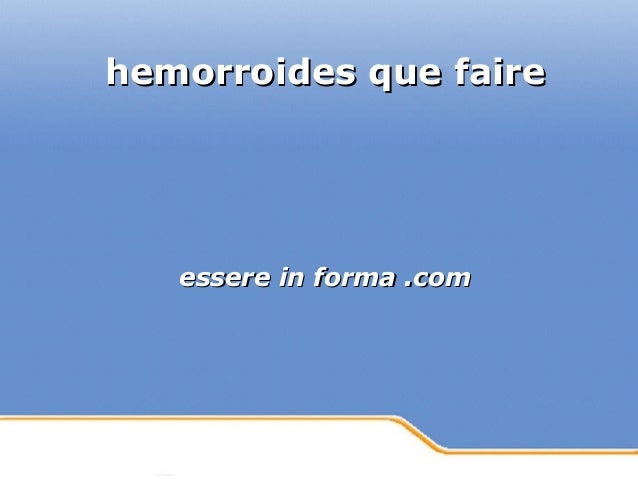 Powerpoint Templates Page 1Powerpoint Templates hemorroides que fairehemorroides que faire essere in forma .comessere in f...