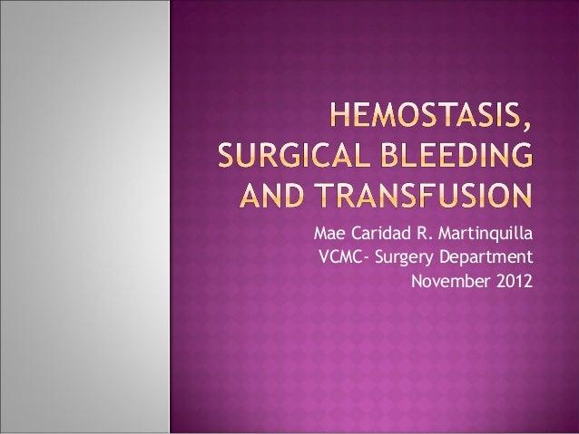 Hemostasis, surgical bleeding and transfusion