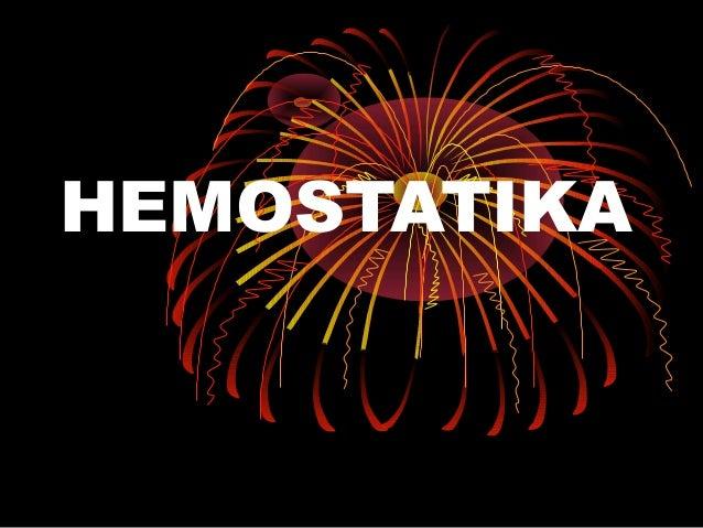 Hemostatika