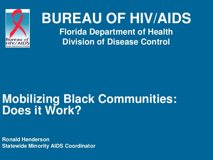 BUREAU OF HIV/AIDS                     Florida Department of Health                      Division of Disease ControlMobili...